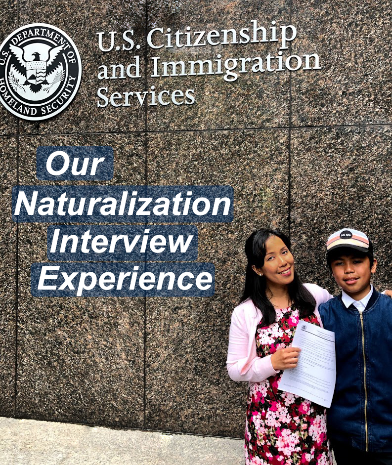 Our Naturalization Interview Experience |
